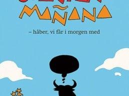 Bog: Spanien Mañana – håber, vi får i morgen med