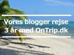 Vores blogger rejse - 3 år med OnTrip.dk