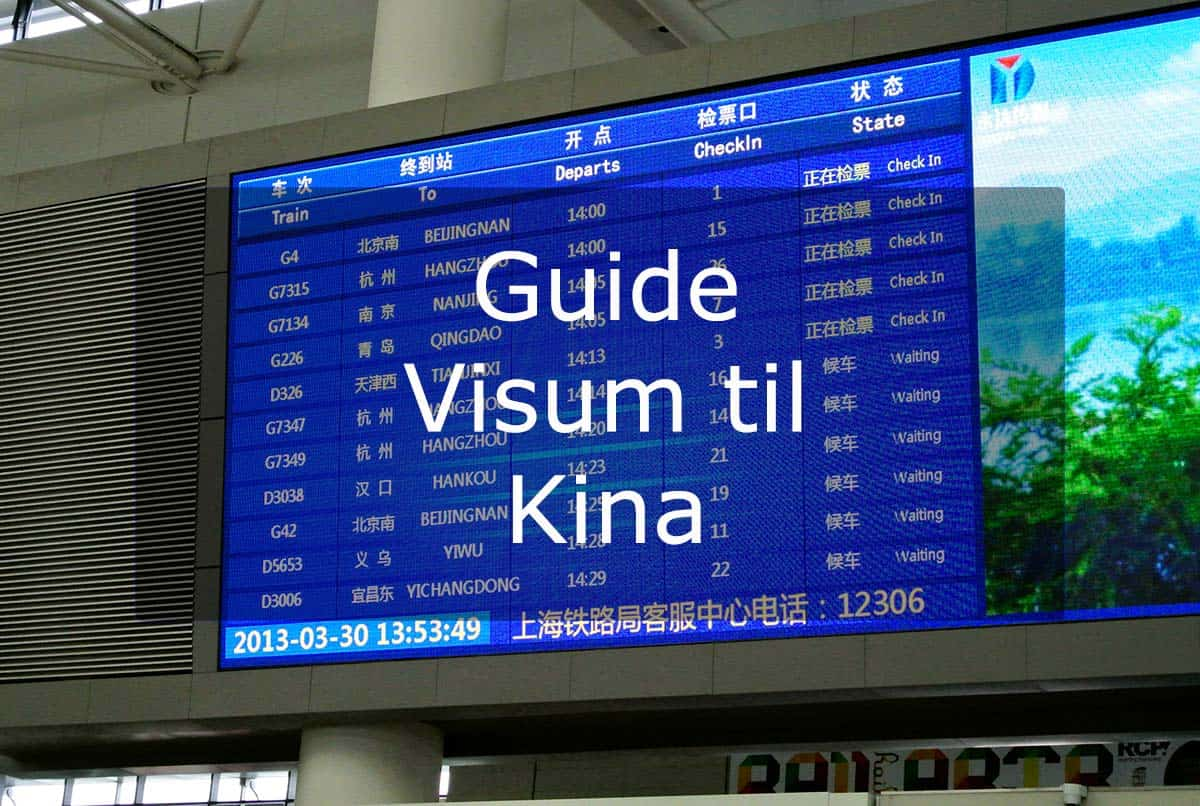 Guide Visum til Kina