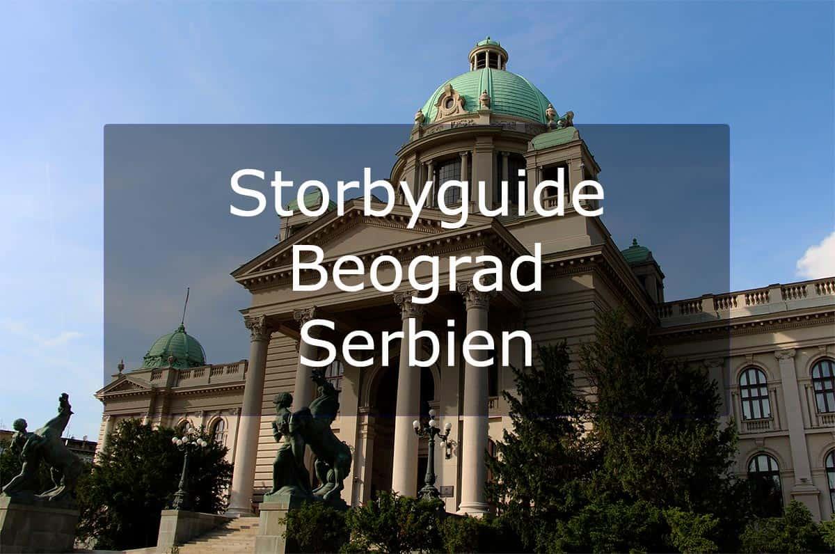 Storbyguide Beograd – Serbien