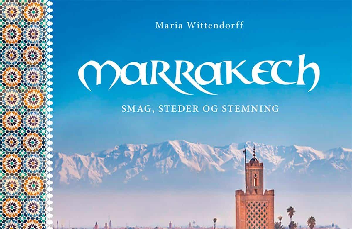 Boganmeldelse Marrakech Smag, steder og stemning