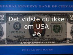 Det vidste du ikke om USA #6