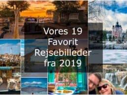 Vores 19 Favorit Rejsebilleder fra 2019