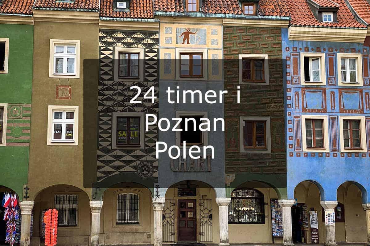 24 timer i Poznan - Polen