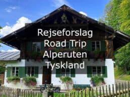 Rejseforslag Road Trip – Alperuten, Tyskland